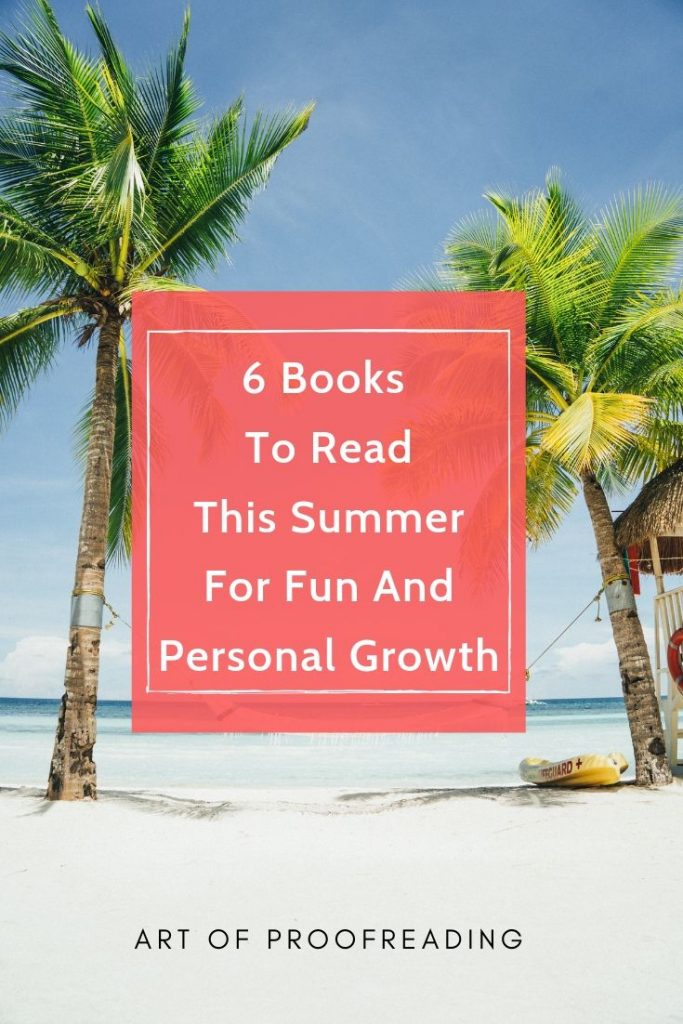 6 Books to read this summer for fun and personal growth