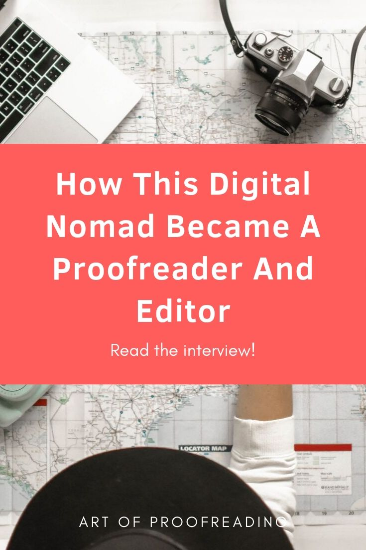 Read our interview with Bori, a digital nomad who became a proofreader and editor.
