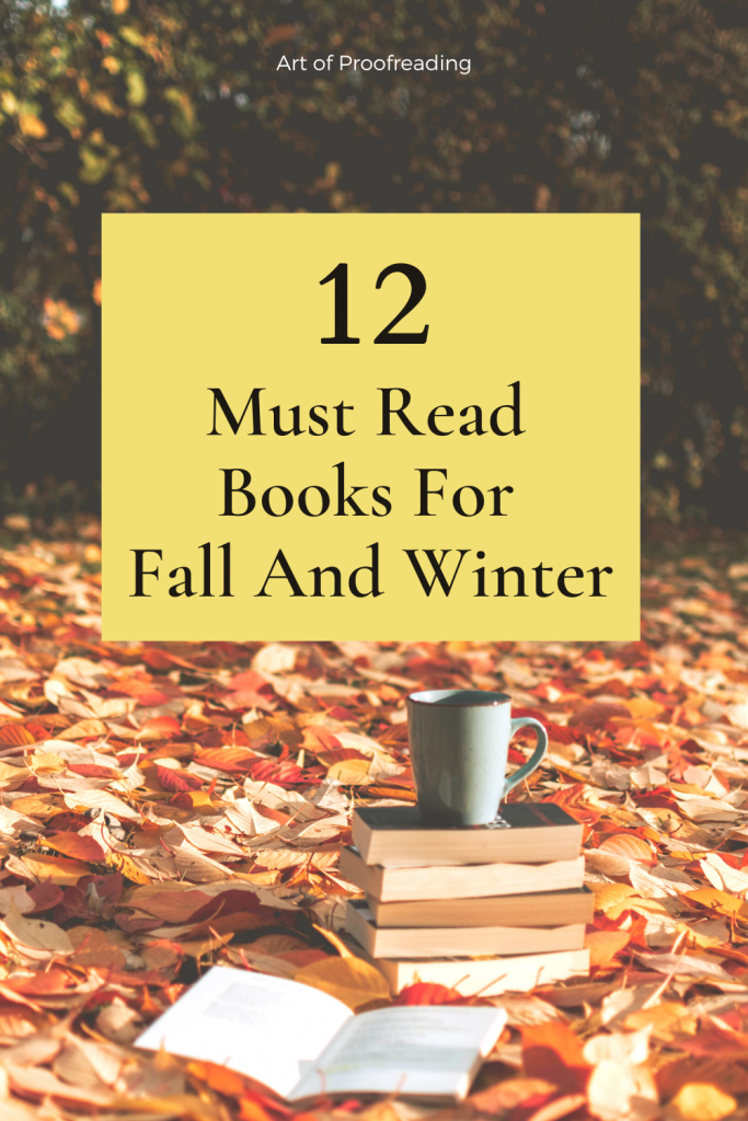 Here are 12 books to read this fall and winter. These books will be sure to keep you entertained while you cozy up inside with your hot chocolate and blankets!